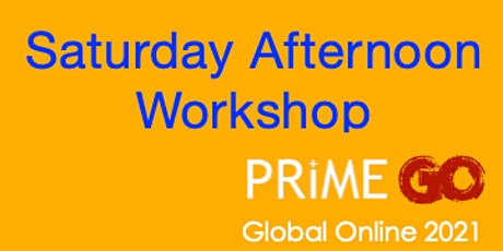 PRIME GO 2021 - Saturday Afternoon Session tickets