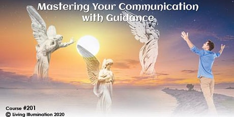 Mastering your Communication with Guidance (#201)– Online! tickets