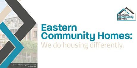 Eastern Community Homes: We Do Housing Differently. Local Authorities. tickets