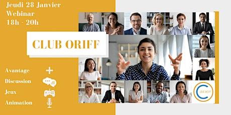 Rencontre mensuelle du Club ORIFF billets