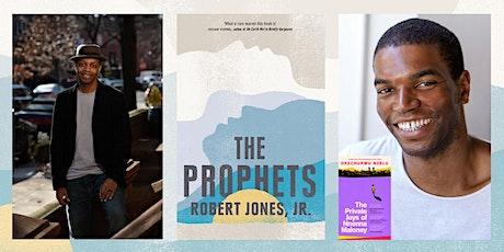 The Prophets: a conversation with Robert Jones Jr and Okechukwu Nzelu tickets
