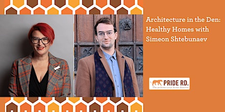 Architecture in the Den: Healthy Homes with Simeon Shtebunaev tickets