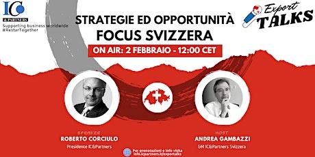 Export Talks - Focus Svizzera biglietti