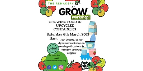Grow Workshop: Upcycling containers for growing food tickets