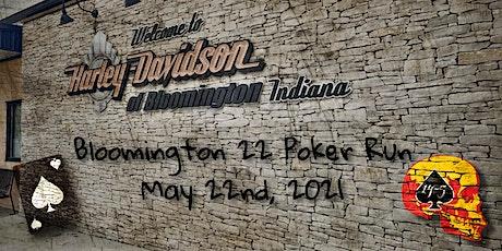 Bloomington 22 Poker Run tickets