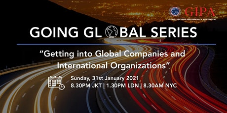 Going Global Series: Getting into Global Companies and Int'l Organizations tickets