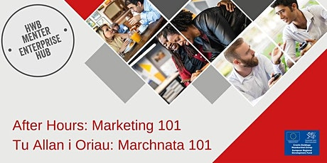Tu Allan i Oriau: Marchnata 101 | After Hours: Marketing 101 tickets