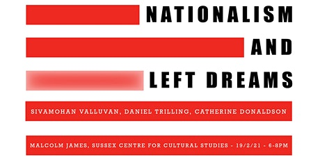 Nationalism and Left Dreams tickets