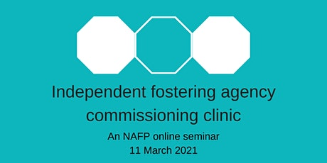 NAFP commissioning clinic for independent fostering agencies tickets