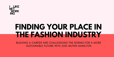 Finding your place in the fashion industry tickets