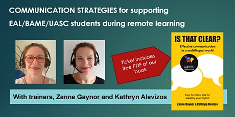 Communication strategies for supporting EAL/BAME/UASC students tickets