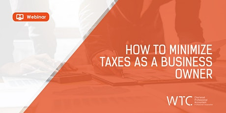 How to Minimize Taxes as a Business Owner tickets