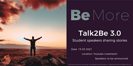 Talk2Be 3.0 | Student speakers sharing stories tickets