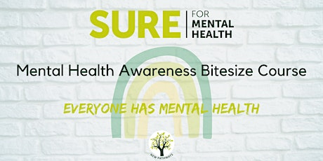 SURE for Mental Health - Mental Health Awareness Bitesize Course tickets