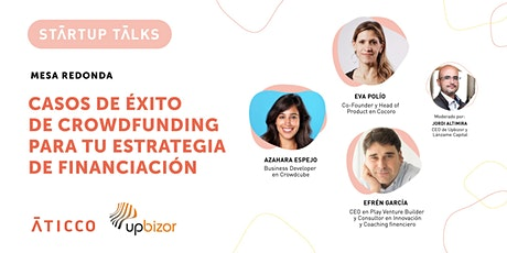 StartupTalk: Casos de éxito de crowdfunding para tu estrategia de financiac entradas