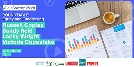 Roundtable: Equity and Fundraising | Day 3 Leicester Startup Week tickets