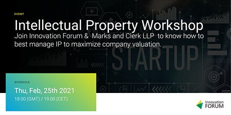Intellectual Property Workshop - IP for Startups tickets