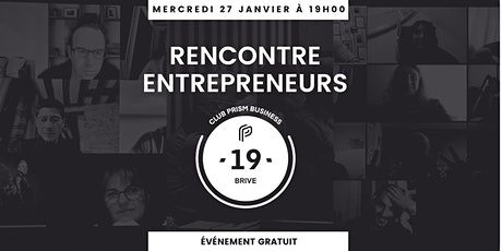 Rencontre Entrepreneurs Brive billets