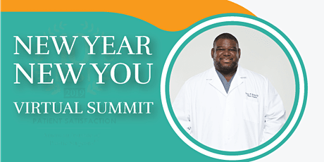 New Year New You Virtual Summit presented by Dr. Steven Bailey tickets