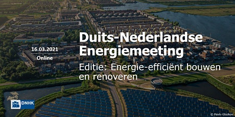 Duits-Nederlandse Energiemeeting: Energie-efficiënt bouwen en renoveren tickets