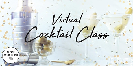 Virtual Craft Cocktail Class with Please Bring Chips tickets