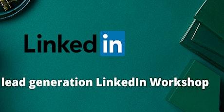 LinkedIn Lead Generation Workshop tickets