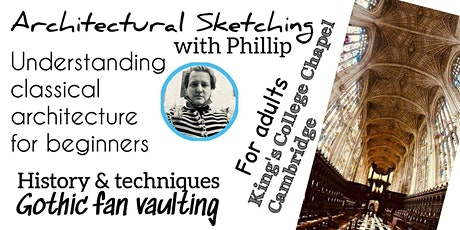 Architectural Sketching for Adults - King's College Chapel Cambridge tickets