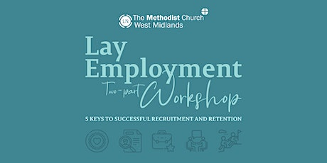 Lay Employment: Two-part Workshop tickets