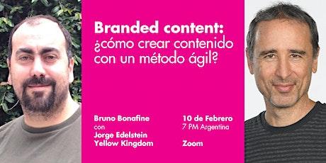 Branded content: ¿cómo crear contenido con un método ágil? entradas