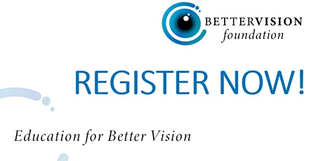 BetterVision Foundation Education Series tickets
