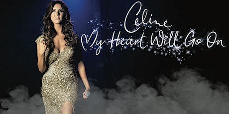 Celine - My Heart Will Go On - Leeds tickets