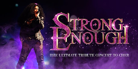 Strong Enough - Ultimate tribute concert to Cher tickets
