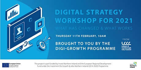 Digital Strategy Workshop for 2021 - What has changed & what works! tickets