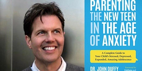 Dr. John Duffy: Parenting in the New Age of Anxiety tickets