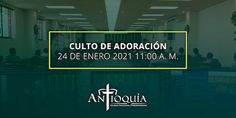 Servicio de adoración 24 de enero 2021 | Iglesia Antioquía boletos