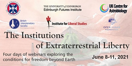 The Institutions of Extraterrestrial Liberty tickets