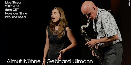Into The Shed feat. Almut Kühne / Gebhard Ullmann tickets