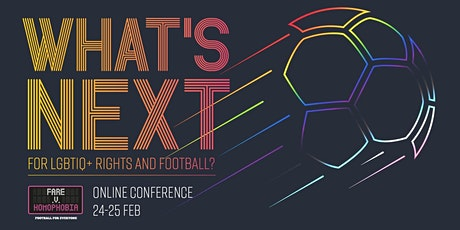 Fare v Homophobia: What's next for LGBTIQ+ Inclusion in Football? tickets