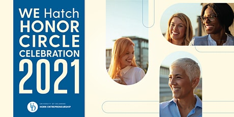 WE Hatch Honor Circle Celebration 2021 tickets