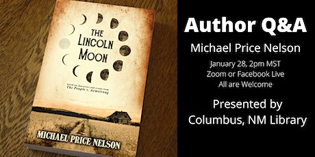 Michael Price Nelson: Columbus, NM Library Author Q&A tickets