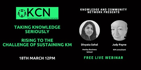 Taking Knowledge Seriously - KCN Free Webinar tickets
