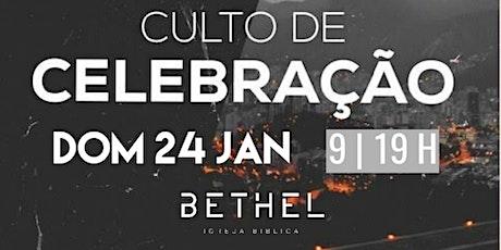 Culto De Celebração Domingo 24 As 19h ingressos