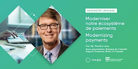 Moderniser notre écosystème de paiements / Modernizing payments billets