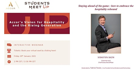 Accor's Vision for Hospitality and the Rising Generation - Sébastien Bazin billets