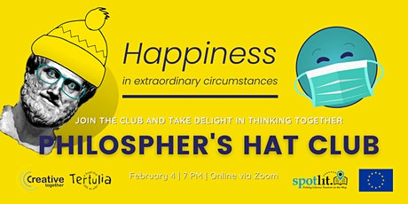 Philosopher's Hat Club - Happiness in extraordinary times tickets