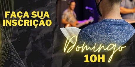 CULTO DOMINGO - 10H ingressos