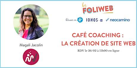 Café coaching : la création de site web tickets