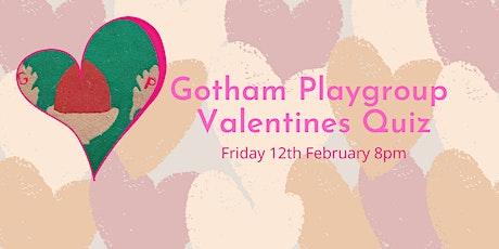 Gotham Playgroup Valentine's Quiz tickets
