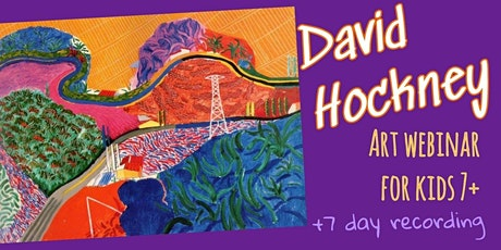 David Hockney - Online Art Webinar for Kids 7+ tickets