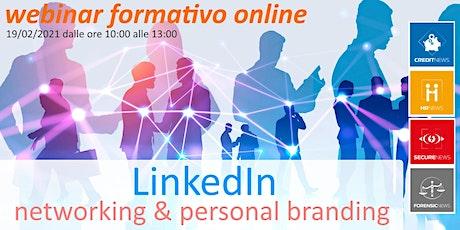 "Webinar Formativo ""LinkedIn: networking & personal branding"" biglietti"
